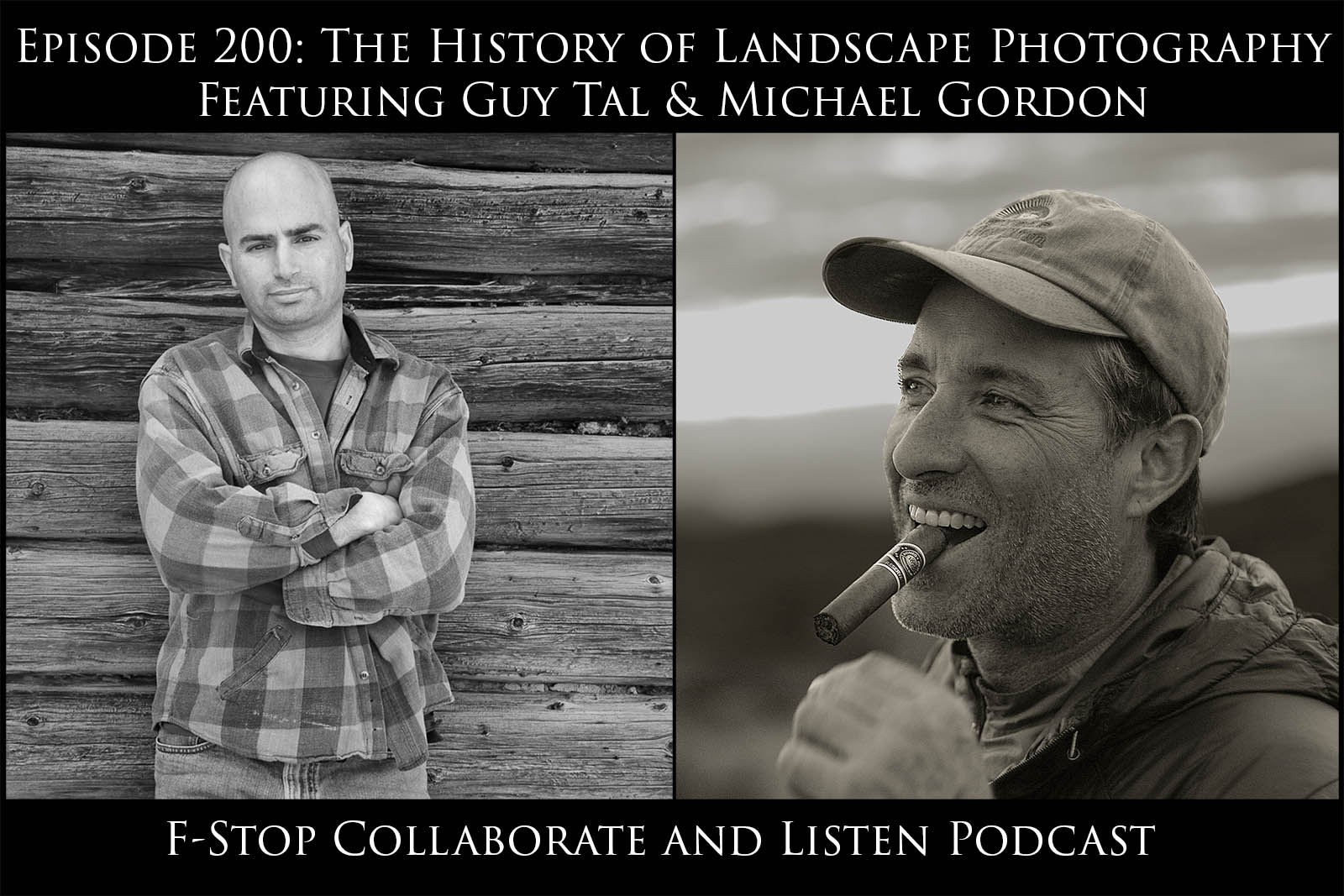 Guy Tal & Michael Gordon - The History of Landscape Photography