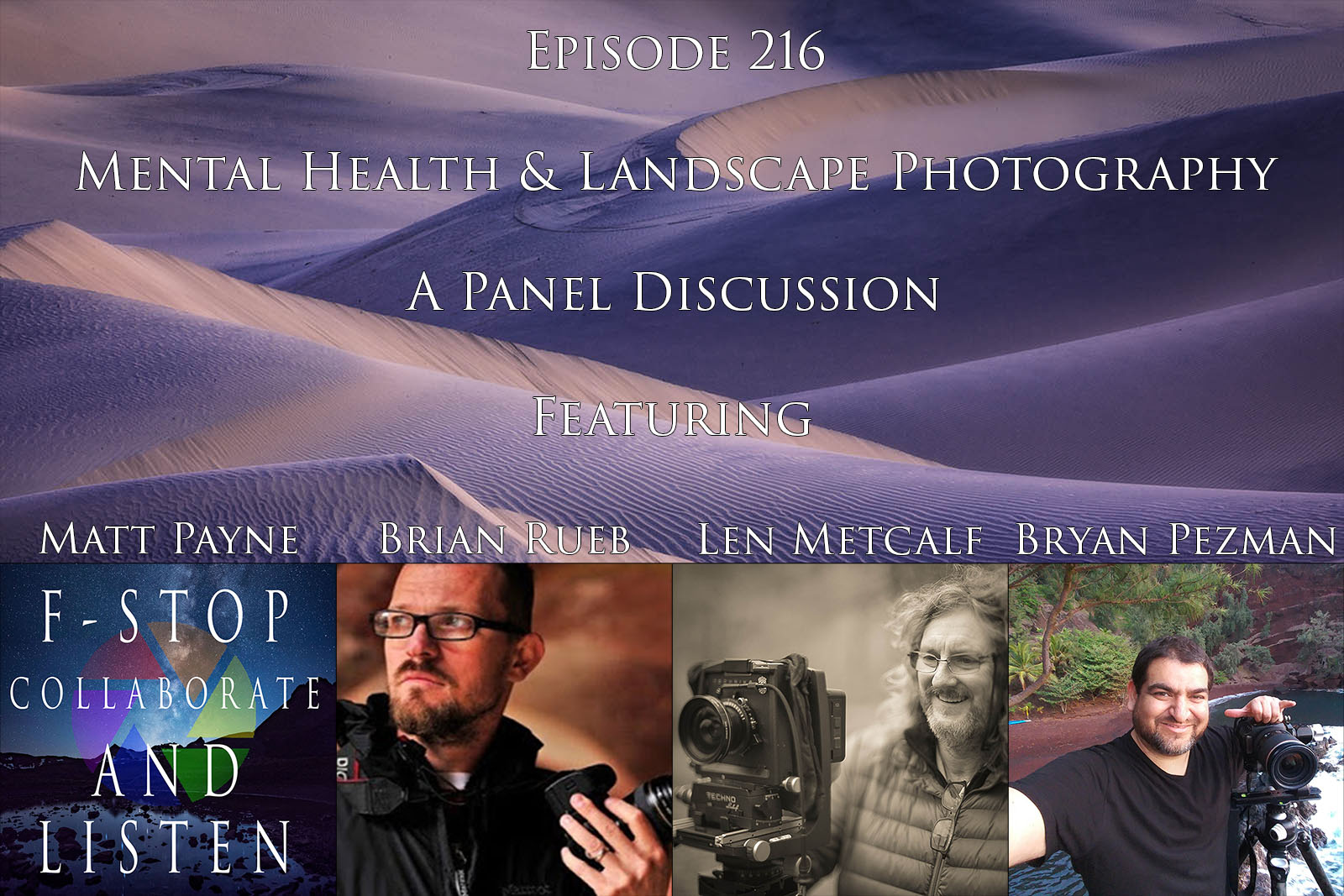 Mental Health, Landscape Photography, Panel Discussion, Podcast